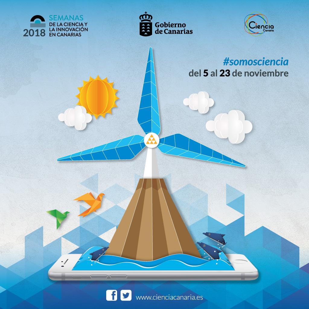 Semanas de la Ciencia y la Innovación en Canarias 2018 - Agencia Canaria de Investigación, Innovación y Sociedad de la Información